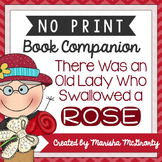 NO PRINT There Was an Old Lady Who Swallowed a Rose {Book Companion}