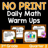 NO PRINT Third Grade Daily Math Warm Ups - Quarter 2