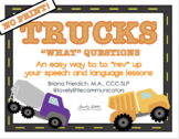 NO PRINT Truck Themed WHAT Questions