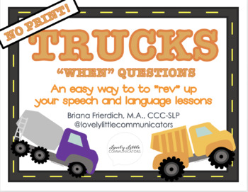 """NO PRINT Truck Themed """"WHEN"""" Questions"""