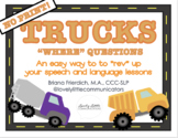 "NO PRINT Truck Themed ""WHERE"" Questions"