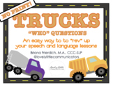 "NO PRINT Truck Themed ""WHO"" Questions"