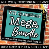 NO PRINT WH Questions: Asking & Answering Questions BUNDLE