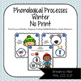 NO PRINT Winter Phonological Processes Pack ~ #Dec2017SLPMustHave