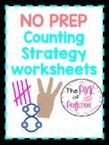 NO Prep--Counting Strategies Worksheets