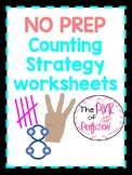 NO Prep--Counting Strategies Worksheets