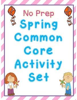 *NO Prep* Spring Common Core Activity Set