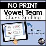 NO Print Vowel Team Chunk Spelling