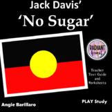NO SUGAR TEACHER TEXT GUIDE AND WORKSHEETS Jack Davis Radiant Heart