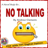 NO TALKING, by Andrew Clements: A PDF and TpT Digital Novel Study