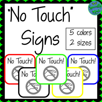 NO TOUCH signs classroom management behavior  FREEBIE