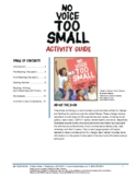 NO VOICE TOO SMALL Activity Guide