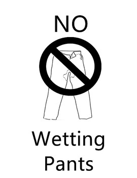 NO WETTING PANTS Sign