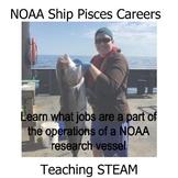 NOAA Ship Pisces Careers