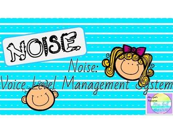 NOISE: Voice Level Management System