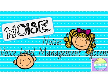 NOISE: Voice Level Management System