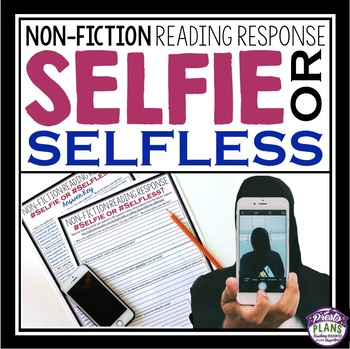 NON FICTION READING RESPONSE: SELFIE OR SELFLESS