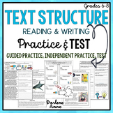 TEXT STRUCTURE READING & WRITING: PRACTICE WORKSHEETS & TEST