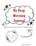 NO PREP Paperless Morning Journal for a FULL QUARTER