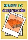 NORMAS DE ACENTUACIÓN EN ESPAÑOL / Accent Marks (Tildes) i