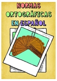 NORMAS ORTOGRÁFICAS EN ESPAÑOL / Spanish orthographic rules