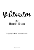 NORSK - Vildanden av Henrik Ibsen: Et undervisningsopplegg