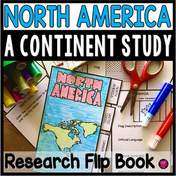 North America Unit - Distance Learning Social Studies Research Flip Book