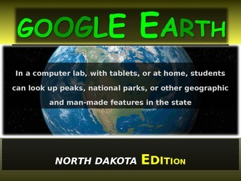 """""""NORTH DAKOTA"""" GOOGLE EARTH Engaging Geography Assignment (PPT & Handouts)"""