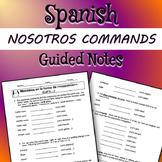 NOSOTROS COMMANDS:  Spanish Guided Notes Student Copy