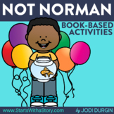 NOT NORMAN Activities and Read Aloud Lessons