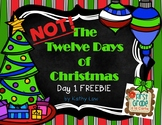 NOT The 12 Days of Christmas - Day 1 FREEBIE