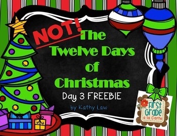 NOT The 12 Days of Christmas - Day 3 FREEBIE