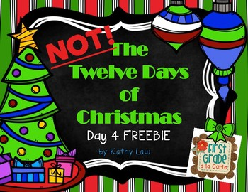 NOT The 12 Days of Christmas - Day 4 FREEBIE