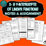 NOTES & ASSIGNMENT - ALGEBRA - X- & Y-Intercepts