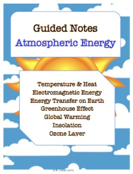 NOTES BUNDLE - Atmospheric Energy *EDITABLE* w/ PowerPoint!