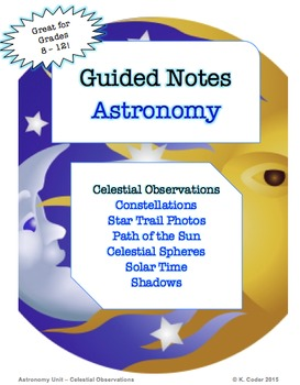 NOTES BUNDLE - Celestial Observations *EDITABLE* w/ PowerPoint!