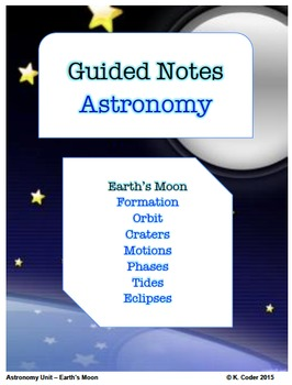 NOTES BUNDLE - Earth's Moon *EDITABLE* w/ PowerPoint!