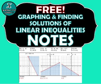 NOTES - Graphing & Solutions of Linear Inequalities