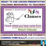NOUN CLAUSE: READY TO USE LESSON PRESENTATION