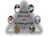 NOUN Mini Unit for Kindergarten