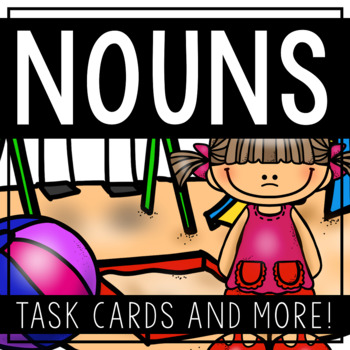 NOUN Task Cards and MORE!
