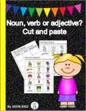 NOUN, VERB OR ADJECTIVE CUT AND PASTE