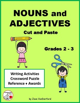 NOUNS and ADJECTIVES ... Cut and Paste Worksheets ... Gr. 2-3