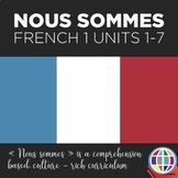 NOUS SOMMES French 1 BUNDLE: Units 1-7