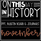 On This Day In History NOVEMBER Warm Ups, Bellringers, PPT