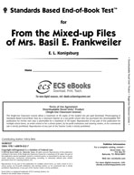 Standards Based End-of-Book Test for From the Mixed-Up Files of Mrs. Basil E. Frankweiler