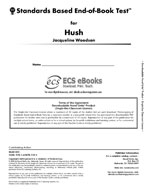 Standards Based End-of-Book Test for Hush