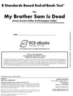 Standards Based End-of-Book Test for My Brother Sam Is Dead