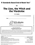 Standards Based End-of-Book Test for The Lion, the Witch and the Wardrobe