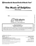 Standards Based End-of-Book Test for The Music of Dolphins